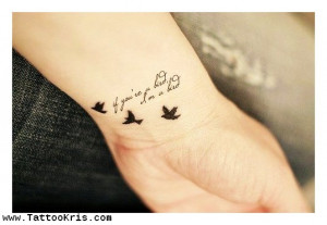Cute Wrist Tattoo Sayings