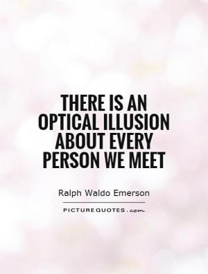 Illusion Quotes Ralph Waldo Emerson Quotes