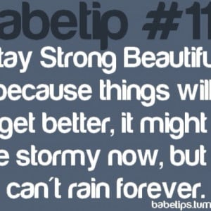 stay strong beautiful :)