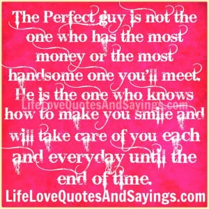 most handsome one you'll meet. He is the one who knows how to make you ...