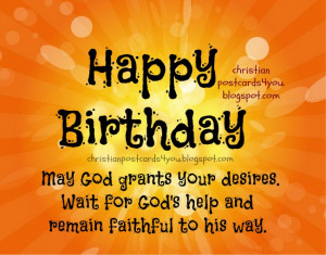 Happy Birthday. May God grants your desires.