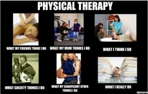 Funny Physical Therapy Sayings Physical therapy physic
