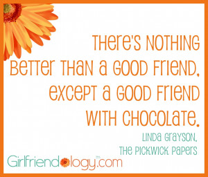 Girlfriendology, friendship,how to be a better friend,friendship quote