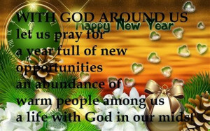 With God Around Us Let Us Pray For A Year Full Of New Opportunities An ...