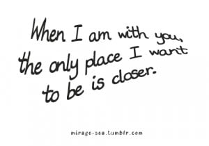 When I'm With You | Love Quote