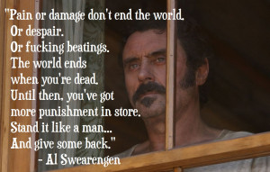 Pain or damage don't end the world…