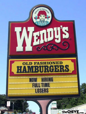 funny job offerings help wanted 6 Now hiring losers (14 photos)