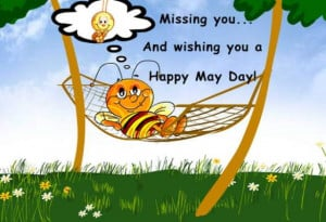 Here we present Happy May Day 2014 SMS, Wishes, Quotes, Lovely Sayings ...