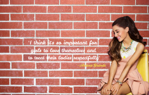 Ariana Grande - Quotes by bianca1029