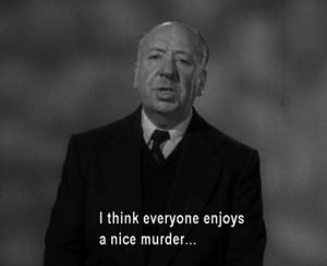 Enjoying a nice murder ..... Hitchcock
