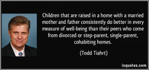 Divorced Parents Quotes More todd tiahrt quotes