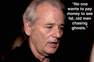 bill murray ghostbusters 3 quotes