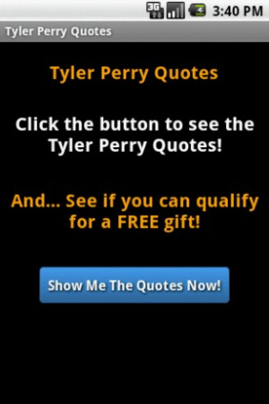 View bigger - Tyler Perry Quotes for Android screenshot