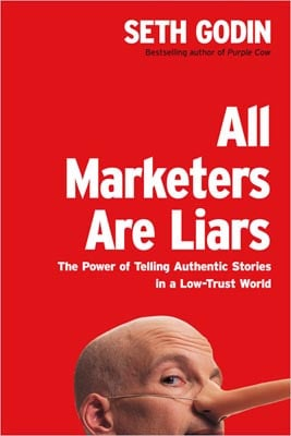 All Marketers Are Liars (Photo credit: Wikipedia )