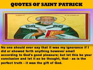 QUOTES OF SAINT PATRICK - 03-11-2012
