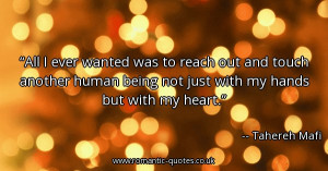 all-i-ever-wanted-was-to-reach-out-and-touch-another-human-being-not ...