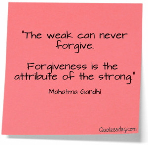 Navigation Home > Famous Quotes > Learn To Forgive