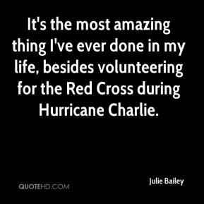 Julie Bailey - It's the most amazing thing I've ever done in my life ...