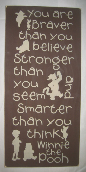 ... LARGE, You are Braver than you believe, Stronger than you seem, and