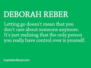Let Go Quotes – Deborah Reber