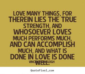 ... van gogh more love quotes friendship quotes life quotes success quotes