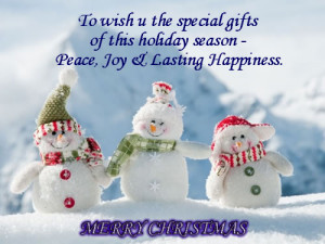 christmaspicquote4 To wish u the special gifts of this holiday season ...