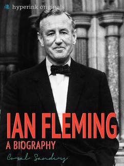 Ian Fleming: A Biography