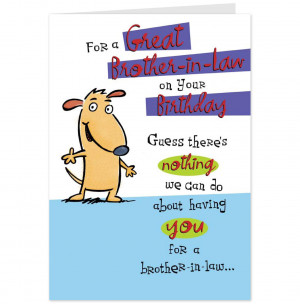 Brother-In-Law Funny Birthday Card