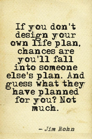 Jim rohn, quotes, sayings, plan, life, motivational quote