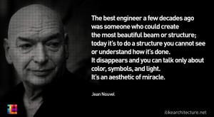jean nouvel Quote #135 – Jean Nouvel