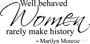 Well behaved women marilyn monroe wall art sayings home