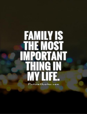 Family Quotes My Life Quotes