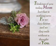 in memory of moms in heaven images   Thinking of you Today Mom but ...