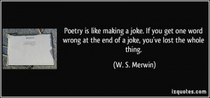 More W. S. Merwin Quotes