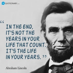 Abraham Lincoln quote about life