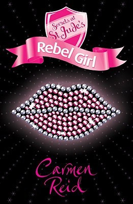 Rebel Quotes For Girls Rebel girl (secrets at st