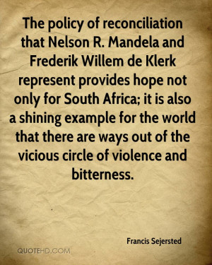 The policy of reconciliation that Nelson R. Mandela and Frederik ...