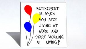 Retirement magnet - humorous quote, retiring, retire, red blue yellow ...