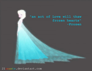 Disney's 'Frozen' Quote by 21amante