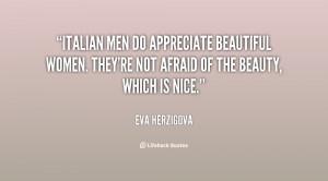 Name : quote-Eva-Herzigova-italian-men-do-appreciate-beautiful-women ...