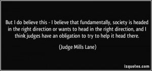More Judge Mills Lane Quotes