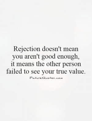 Rejection Quotes Value Quotes