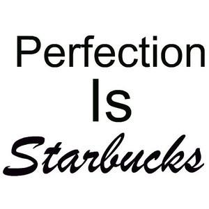 Starbucks Quote