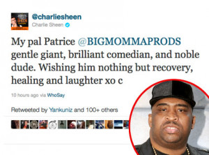 Charlie Sheen Tweets Get Well to Pal Patrice O'Neal