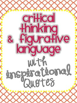 educational quotes critical thinking For example, the quotes and links teaching critical thinking and a common educational problem: &quotcritical thinking is not an isolated goal.