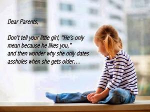 Dear Parents, Don't tell your little girl,