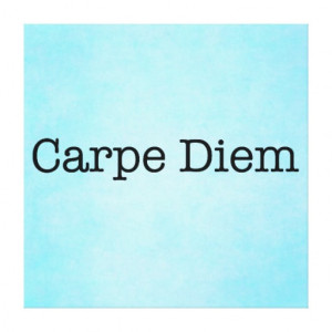 carpe_diem_seize_the_day_quote_quotes_canvas ...