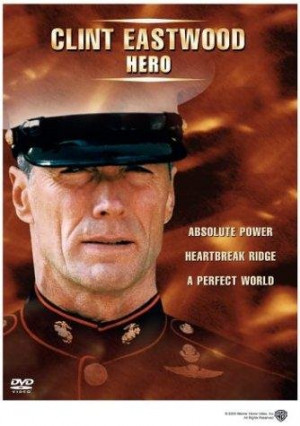 ... heartbreak ridge a perfect world absolute power heartbreak ridge 1986