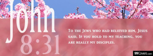 To The Jews Who Had Believed Him Jesus Said If You Hold My Teaching