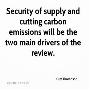 Security of supply and cutting carbon emissions will be the two main ...